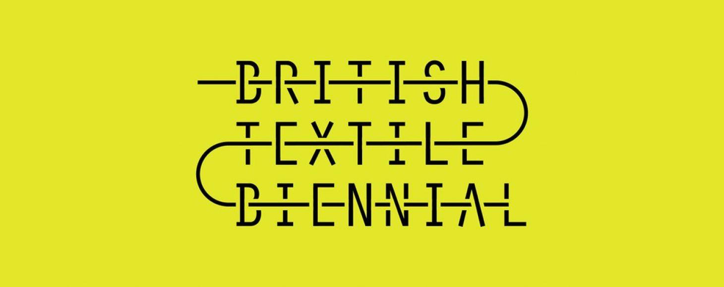 British Textile Biennial